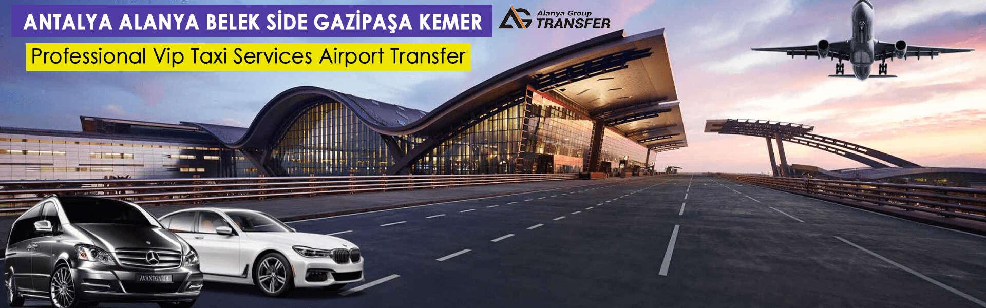 Antalya Bölgesi 7/24 Havaalanı Transfer