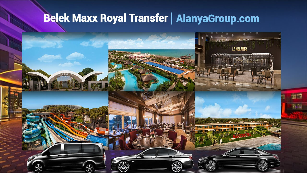 Belek Maxx Royal Transfer