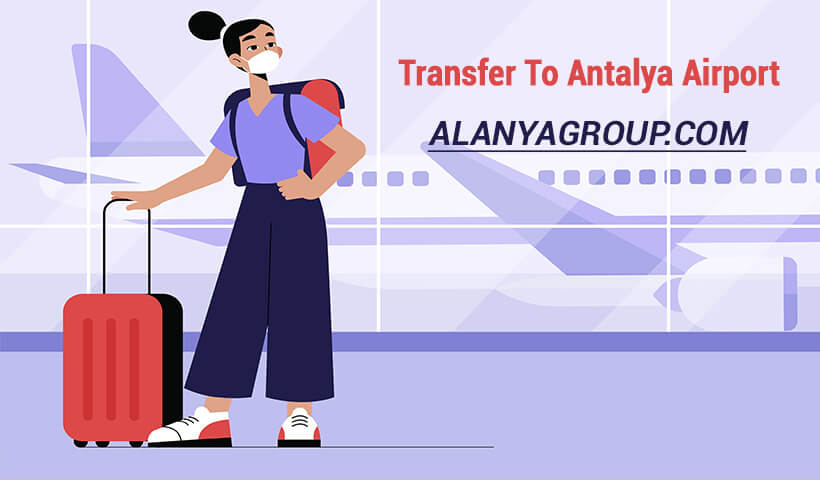 Transfer To Antalya Airport